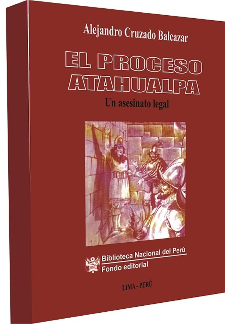 El Proceso De Atahualpa