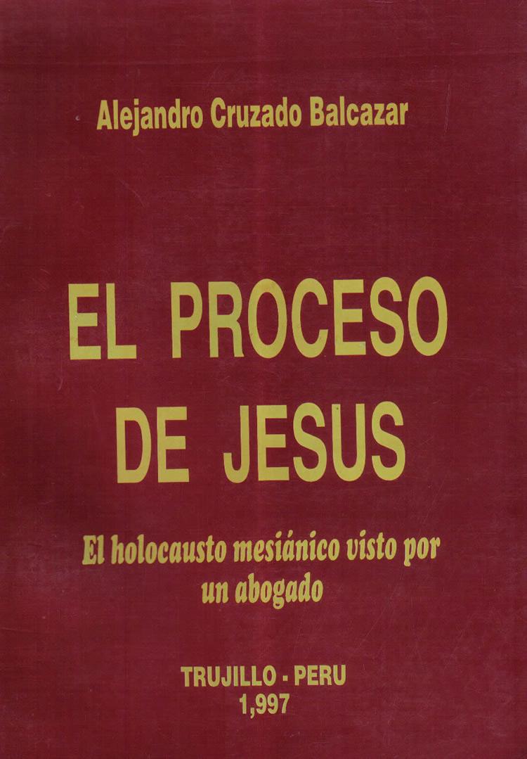 El Proceso De Jesus