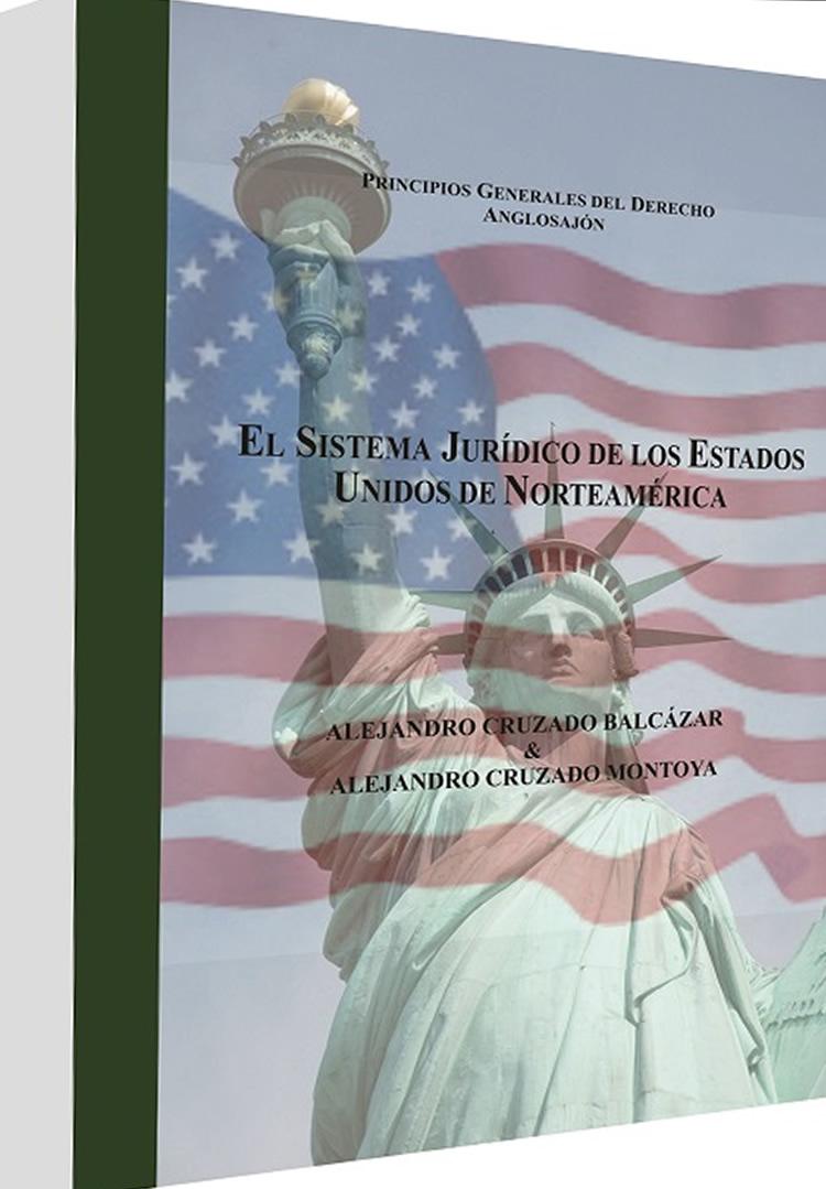 El Sistema Jurídico De Los Estados Unidos De Norteamérica