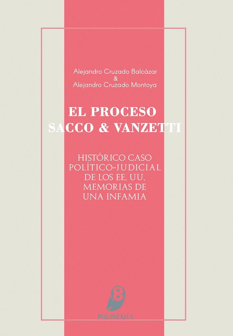 El Proceso Sacco & Vanzetti